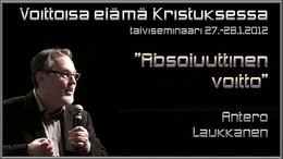 "Talviseminaari, osa 1: ""Absoluuttinen voitto"" (Video)"