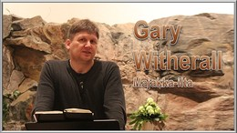 """Viha vai anteeksianto?"" - Gary Witherall (Video)"